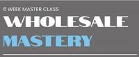 6 Week Wholesale Masterclass by RealEstateMatt